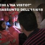 """""""Chi l'ha visto?"""", riassunto dell'11/4/18: dall'ultimo saluto a Giada De Filippo alla morte di Nicola Marra"""